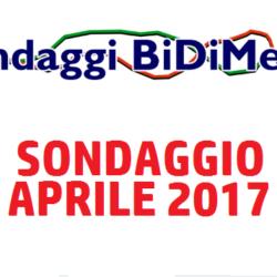 Elezioni Politiche: Sondaggio Bidimedia - Aprile 2017 - Come voteranno gli Italiani?