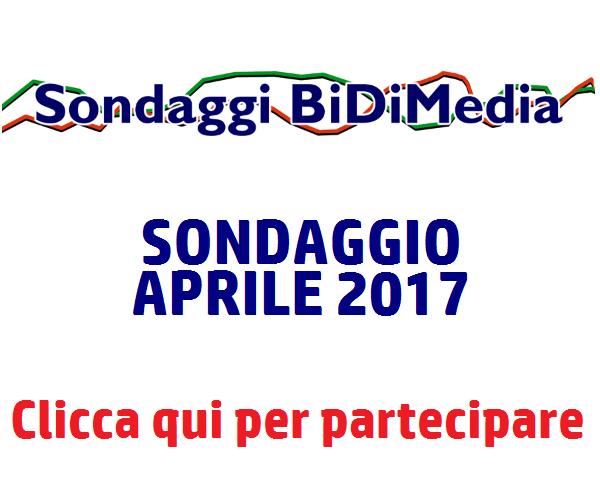 Sondaggio Bidimedia - Aprile 2017